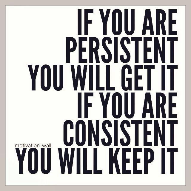 Consistency and training. When the going gets tough…